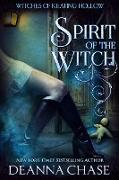 Cover-Bild zu eBook Spirit of the Witch (Witches of Keating Hollow, #3)
