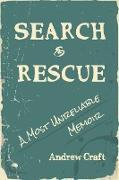 Cover-Bild zu eBook Search & Rescue: A Most Unreliable Memoir
