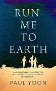 Cover-Bild zu eBook Run Me to Earth
