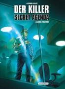 Cover-Bild zu d. i. Alexis Nolent, Matz: Der Killer: Secret Agenda