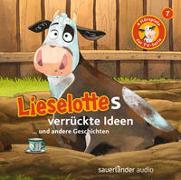 Cover-Bild zu Steffensmeier, Alexander: Lieselottes verrückte Ideen