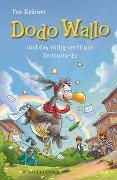 Cover-Bild zu Krämer, Fee: Dodo Wallo und das völlig verflixte Zeitreise-Ei