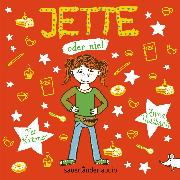 Cover-Bild zu Krämer, Fee: Jette oder nie! (Autorisierte Lesefassung mit Musik) (Audio Download)