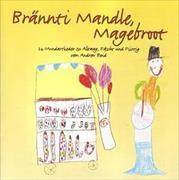 Cover-Bild zu Brännti Mandle, Magebroot. Playback-CD