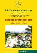 Cover-Bild zu Usrati - Arabische Geschichten für Anfänger. Farid und der störrische Esel