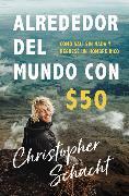 Cover-Bild zu Alrededor del mundo con $50