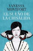 Cover-Bild zu El sueño de la crisálida / The Dream of the Chrysalis