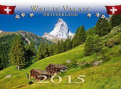 Cover-Bild zu Wallis / Valais Switzerland 2015