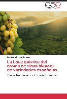 Cover-Bild zu La base química del aroma de vinos blancos de variedades españolas