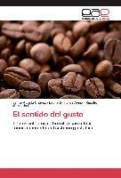 Cover-Bild zu El sentido del gusto