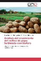 Cover-Bild zu Análisis del crecimiento del cultivo de papa fertilizado con fósforo
