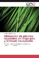 Cover-Bild zu Obtención de plantas haploides en trigo pan y triticale hexaploide