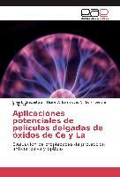 Cover-Bild zu Aplicaciones potenciales de películas delgadas de óxidos de Ce y La