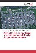 Cover-Bild zu Estudio de capacidad y nivel de servicio de estacionamientos