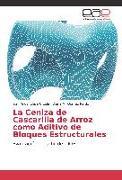 Cover-Bild zu La Ceniza de Cascarilla de Arroz como Aditivo de Bloques Estructurales