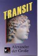Cover-Bild zu Transit 01. Alexander der Grosse