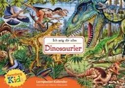 Cover-Bild zu Kids - Ich zeig dir alles. Dinosaurier Kinderkalender