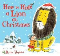 Cover-Bild zu How to Hide a Lion at Christmas