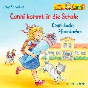 Cover-Bild zu Conni kommt in die Schule / Conni backt Pfannkuchen (Meine Freundin Conni - ab 3 )