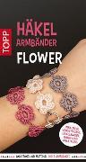 Cover-Bild zu Häkelarmbänder Set Flower