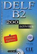 Cover-Bild zu DELF B2 Nouveau diplôme. 200 activités