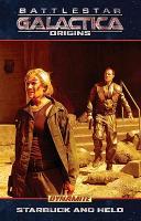 Cover-Bild zu Seamus Kevin Fahey: Battlestar Galactica Origins: Starbuck & Helio