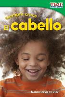 Cover-Bild zu Siempre Crece: El Cabello (Always Growing: Hair) (Spanish Version) (Foundations)
