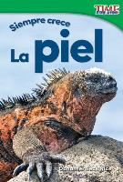 Cover-Bild zu Siempre Crece: La Piel (Always Growing: Skin) (Spanish Version) (Foundations)