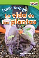 Cover-Bild zu Buen Trabajo: La Vida de Las Plantas (Good Work: Plant Life) (Spanish Version) (Foundations Plus)