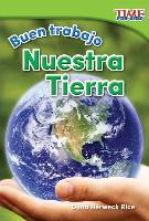Cover-Bild zu Buen Trabajo: Nuestra Tierra (Good Work: Our Earth) (Spanish Version) (Foundations Plus)