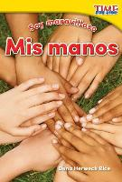 Cover-Bild zu Soy Maravilloso: MIS Manos (Marvelous Me: My Hands) (Spanish Version) (Foundations Plus)