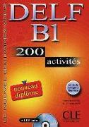 Cover-Bild zu DELF B1 Nouveau diplôme. 200 activités. Mit CD-ROM