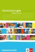 Cover-Bild zu Génération pro Niveau débutants. Vokabellernheft