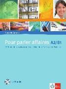 Cover-Bild zu Pour parler affaires. Livre d'élève avec cahier d'activités et CD audio