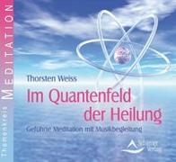 Cover-Bild zu Im Quantenfeld der Heilung