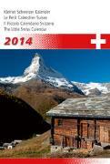 Cover-Bild zu Kleiner Schweizer Kalender 2014