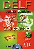 Cover-Bild zu DELF junior scolaire A2. 200 activités