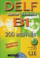 Cover-Bild zu DELF junior scolaire B1. 200 activités