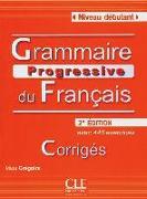 Cover-Bild zu Grammaire progressive du français - Niveau Débutant. Avec 400 exercices. Livret de corrigés