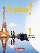 Cover-Bild zu À plus! 1. Méthode intensive. Schülerbuch