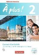 Cover-Bild zu À plus! 2. Méthode intensive. Nouvelle édition. Carnet d'activités mit interaktiven Übungen auf scook.de