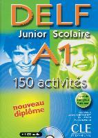 Cover-Bild zu DELF junior scolaire A1. 150 activités