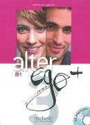 Cover-Bild zu Alter ego+ 3. B1. Livre de l'élève - Kursbuch mit CD-ROM und Parcours digital®