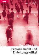 Cover-Bild zu Repetitorium Personenrecht und Einleitungsartikel