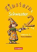 Cover-Bild zu Dreier-Kuzuhara, Daniela: Einsterns Schwester, Sprache und Lesen - Ausgabe 2009, 2. Schuljahr, Heft 3: Texte schreiben