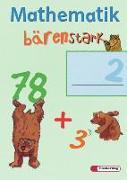 Cover-Bild zu Mathematik bärenstark 2. Schuljahr. Trainingsheft