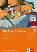 Cover-Bild zu Die Sprachstarken 3. Schuljahr. Sprachbuch