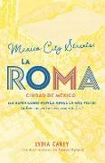 Cover-Bild zu México city streets. LA ROMA. (Guía Bilingüe)