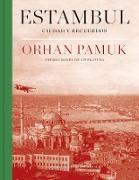Cover-Bild zu Estambul : Ciudad y recuerdos/ Istanbul: Memories and the City