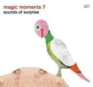 Cover-Bild zu Magic Moments 7 - Sounds of Surprise